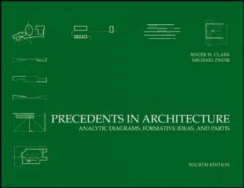 9780470946749-0470946741-Precedents in Architecture: Analytic Diagrams, Formative Ideas, and Partis
