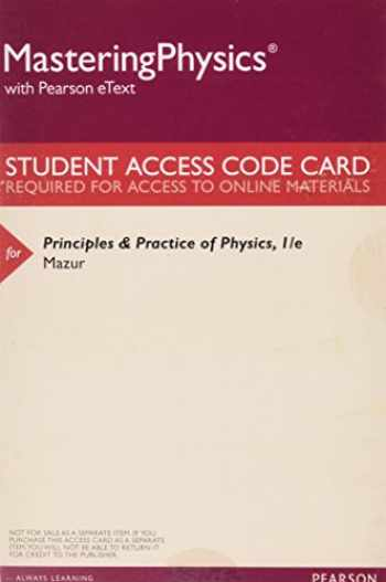 MasteringPhysics with Pearson eText -- Valuepack Access Card -- For Principles & Practice of Physics