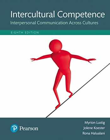 9780134003238-0134003233-Intercultural Competence: Interpersonal Communication Across Cultures