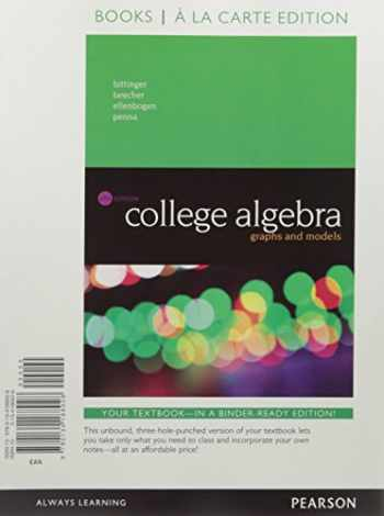 9780134264523-0134264525-College Algebra: Graphs and Models, Books a la Carte Edition plus MyMathLab with Pearson eText -- Access Card Package (6th Edition)