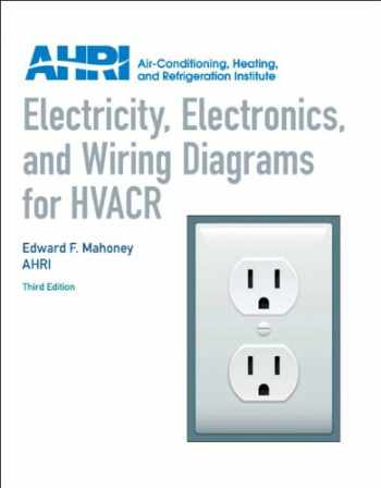 9780131391734-0131391739-Electricity, Electronics and Wiring Diagrams for HVACR (3rd Edition)
