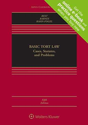 9781454895220-1454895225-Basic Tort Law: Cases, Statutes, and Problems (Aspen Casebook)