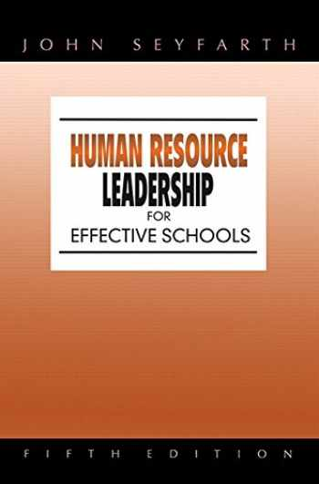 9780205499298-0205499295-Human Resource Leadership for Effective Schools (5th Edition)