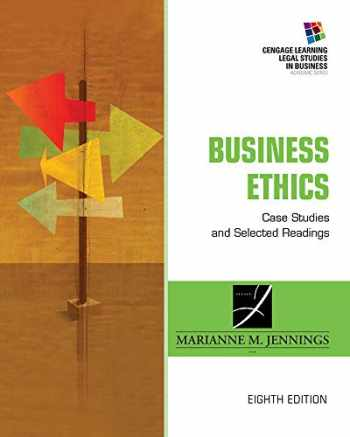 9781285428710-1285428714-Business Ethics: Case Studies and Selected Readings (South-western Legal Studies in Business Academic Series)