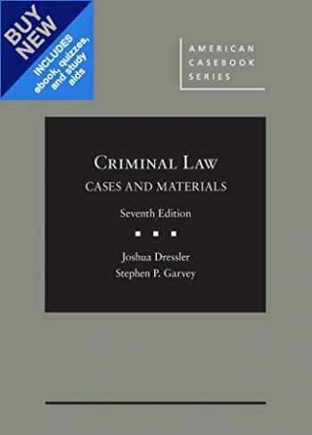 9781634601658-1634601653-Cases and Materials on Criminal Law, 7th - CasebookPlus (American Casebook Series)