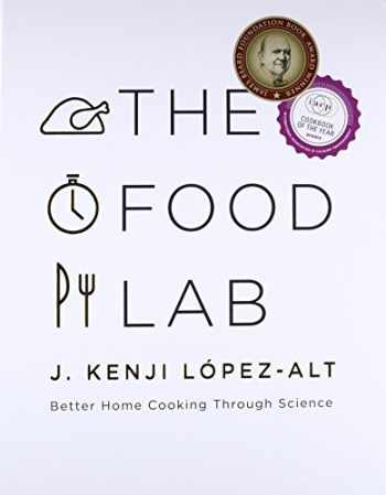 9780393081084-0393081087-The Food Lab: Better Home Cooking Through Science