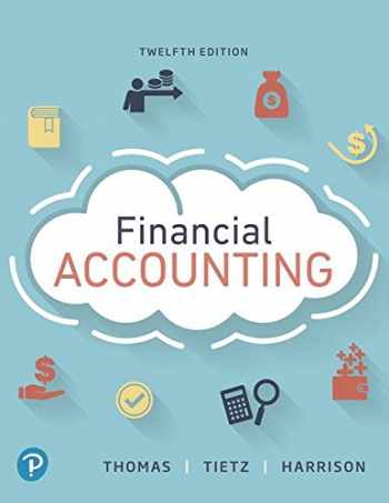 9780134725987-0134725980-Financial Accounting (12th Edition) (What's New in Accounting)