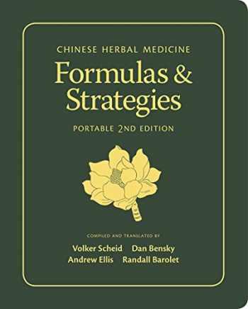 9780939616831-0939616831-Chinese Herbal Medicine: Formulas & Strategies (Portable 2nd Edition)