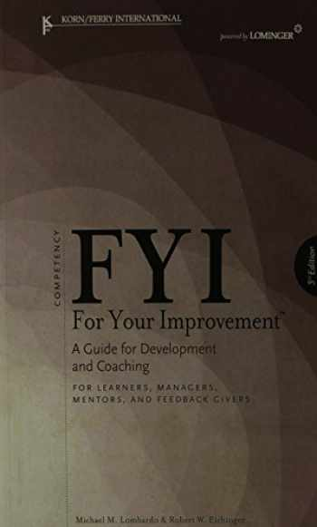 9781933578170-1933578173-FYI: For Your Improvement - For Learners, Managers, Mentors, and Feedback Givers
