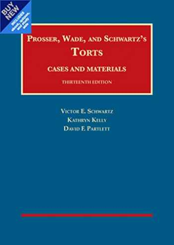 9781634608947-1634608941-Torts, Cases and Materials - CasebookPlus (University Casebook Series)