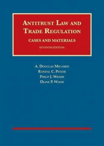 9781634595049-1634595041-Antitrust Law and Trade Regulation, Cases and Materials (University Casebook Series)