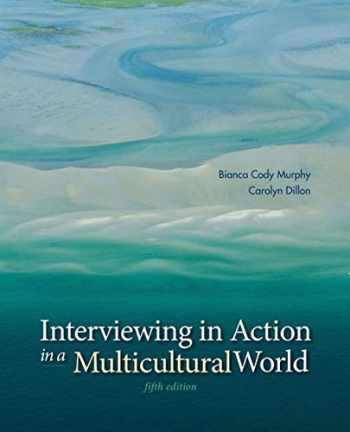 9781285077147-1285077148-Interviewing in Action in a Multicultural World (Book Only)