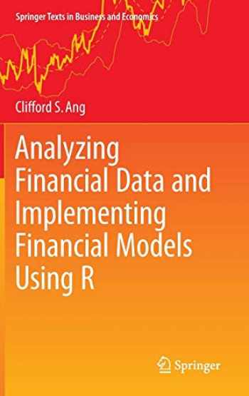 9783319140742-3319140744-Analyzing Financial Data and Implementing Financial Models Using R (Springer Texts in Business and Economics)