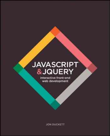9781118531648-1118531647-JavaScript and JQuery: Interactive Front-End Web Development