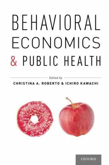 9780199398331-019939833X-Behavioral Economics and Public Health
