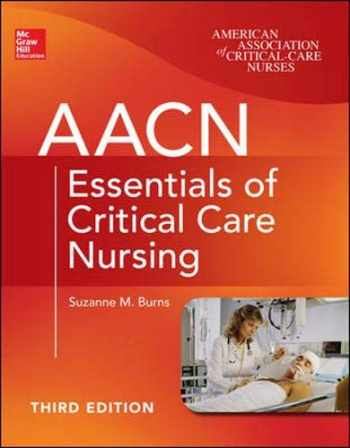 9780071822794-0071822798-AACN Essentials of Critical Care Nursing, Third Edition (Chulay, AACN Essentials of Critical Care Nursing)