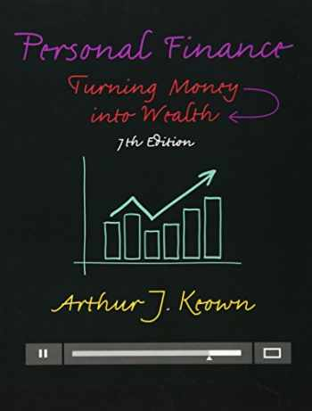 9780133856439-0133856437-Personal Finance: Turning Money into Wealth (7th Edition) (Prentice Hall Series in Finance)