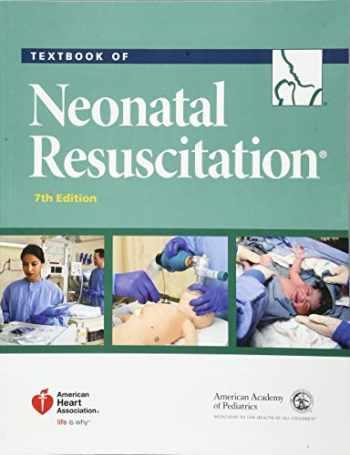 9781610020244-1610020243-Textbook of Neonatal Resuscitation (NRP)