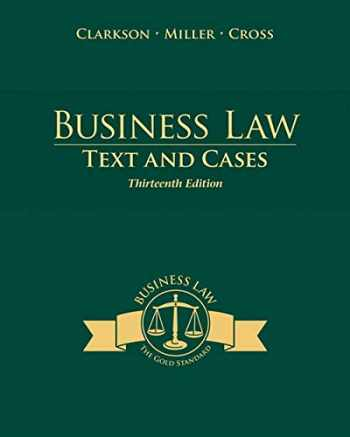9781285185248-1285185242-Business Law: Text and Cases (THIRTEENTH EDITION)