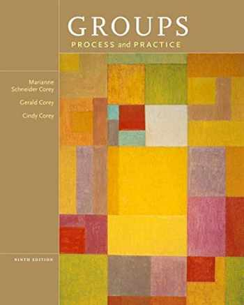 9781133945468-1133945465-Groups: Process and Practice, 9th Edition (HSE 112 Group Process I)