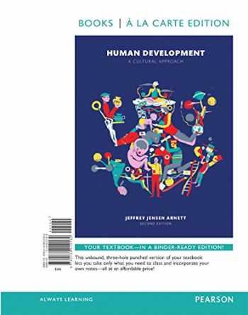 9780134138374-0134138376-Human Development: A Cultural Approach