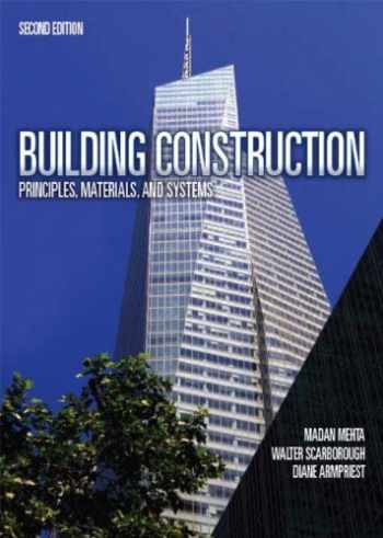 9780132148696-0132148692-Building Construction: Principles, Materials, & Systems (2nd Edition)