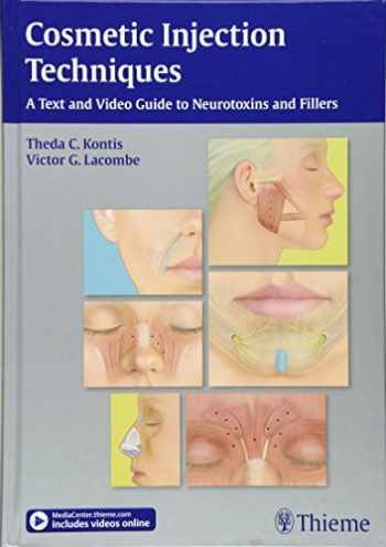 9781604067125-1604067128-Cosmetic Injection Techniques: A Text and Video Guide to Neurotoxins and Fillers