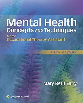 9781496309624-1496309626-Mental Health Concepts and Techniques for the Occupational Therapy Assistant