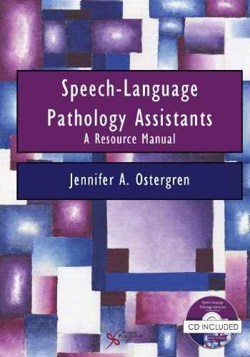 9781597565004-1597565008-Speech-Language Pathology Assistants: A Resource Manual