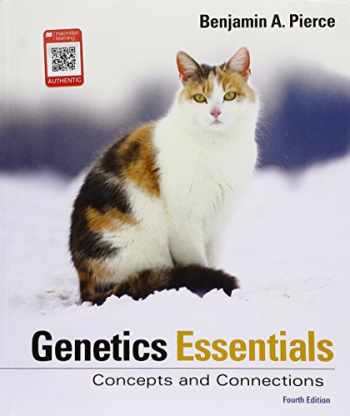 9781319107222-1319107222-Genetics Essentials: Concepts and Connections