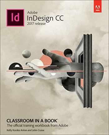 9780134664095-0134664094-Adobe InDesign CC Classroom in a Book (2017 release)