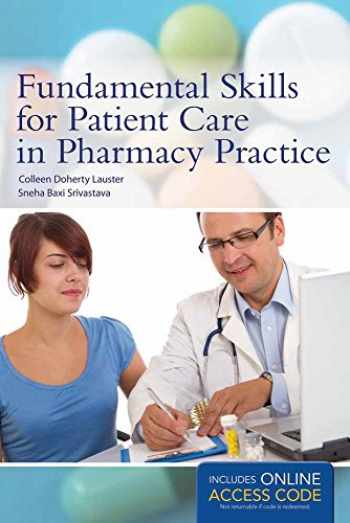 9781449652722-1449652727-Fundamental Skills for Patient Care in Pharmacy Practice
