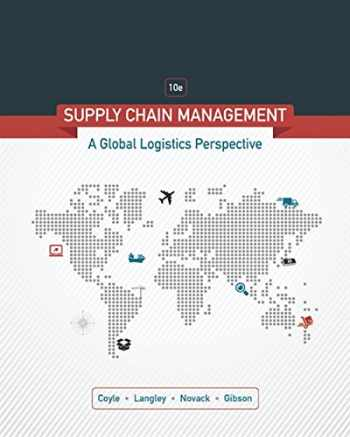 9781305859975-1305859979-Supply Chain Management: A Logistics Perspective