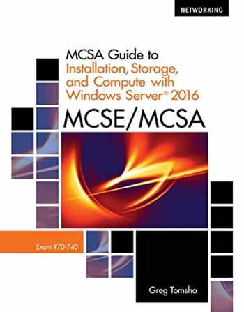 9781337400664-1337400661-MCSA Guide to Installation, Storage, and Compute with Microsoft Windows Server 2016, Exam 70-740 (Networking)