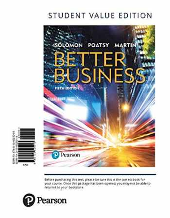 9780134525013-0134525019-Better Business, Student Value Edition (5th Edition)