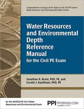 9781591260950-1591260957-Water Resources and Environmental Depth Reference Manual for the Civil PE Exam
