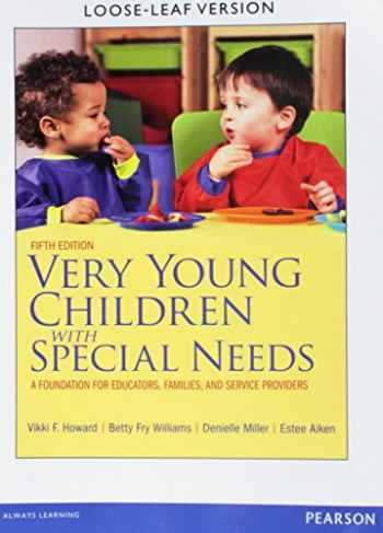 9780133112153-0133112152-Very Young Children with Special Needs: A Foundation for Educators, Families, and Service Providers