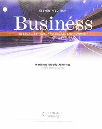9781337368285-1337368288-Bundle: Business: It's Legal, Ethical, and Global Environment, Loose-Leaf Version, 11th + MindTap Business Law, 1 term (6 months) Printed Access Card