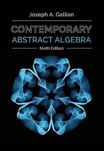 9781305657960-1305657969-Contemporary Abstract Algebra