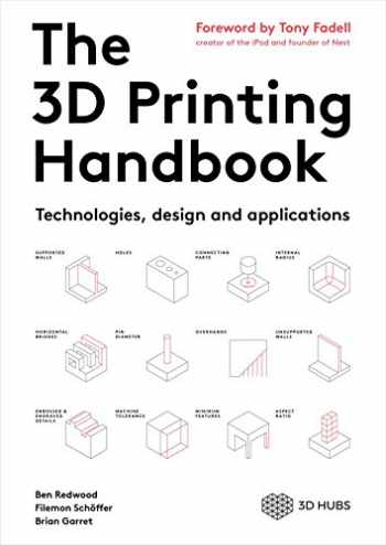 9789082748505-9082748509-The 3D Printing Handbook: Technologies, design and applications