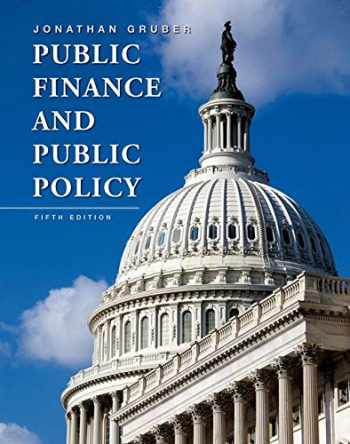 9781464143335-1464143331-Public Finance and Public Policy