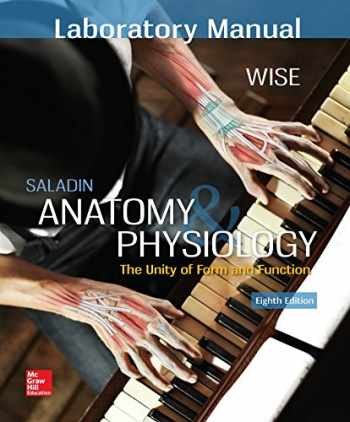 Sell, Buy or Rent LABORATORY MANUAL FOR SALADIN\'S ANATOMY & PHYSIOLO ...