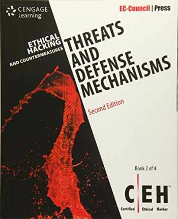9781305883444-1305883446-Ethical Hacking and Countermeasures: Threats and Defense Mechanisms