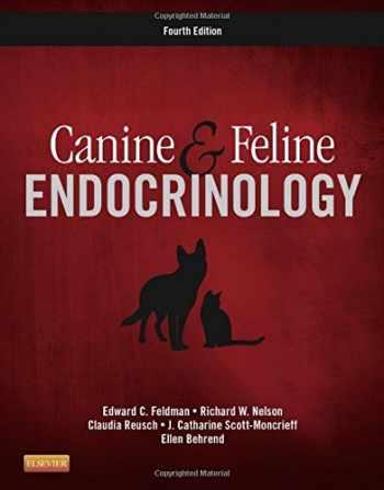 9781455744565-1455744565-Canine and Feline Endocrinology