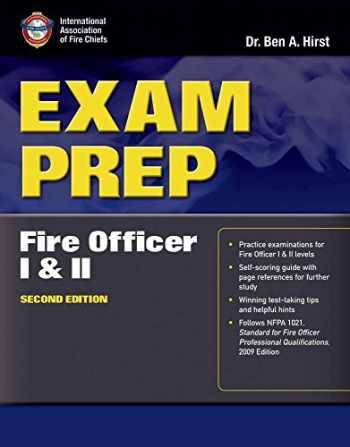 9780763785970-0763785970-Exam Prep: Fire Officer I  &  II (Exam Prep (Jones & Bartlett Publishers))