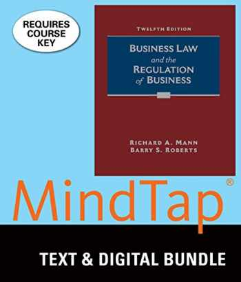 9781305927810-1305927818-Bundle: Business Law and the Regulation of Business, Loose-Leaf Version, 12th + MindTap Business Law, 1 term  (6 months) Printed Access Card
