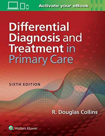 9781496374950-1496374959-Differential Diagnosis and Treatment in Primary Care