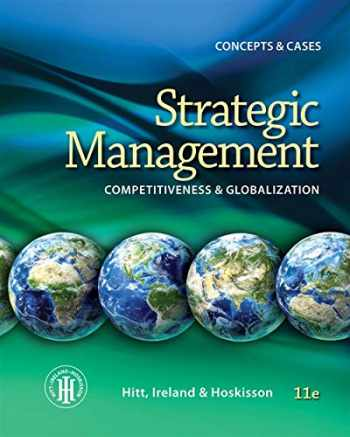 9781285425184-1285425189-Strategic Management: Concepts: Competitiveness and Globalization