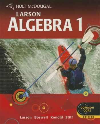 9780547647135-0547647131-Holt McDougal Larson: Algebra 1, Common Core Edition