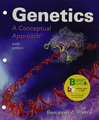 9781319088699-1319088694-Loose-leaf Version for Genetics: A Conceptual Approach